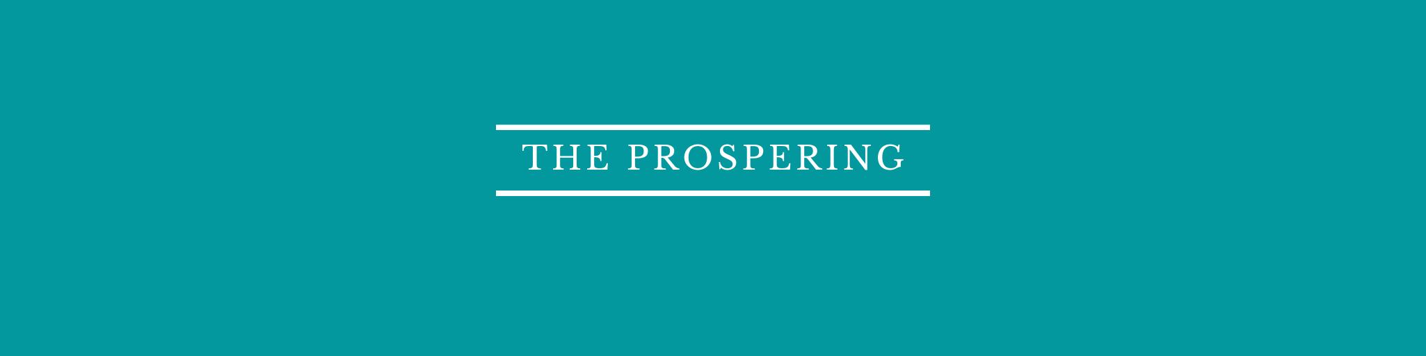 The Prospering